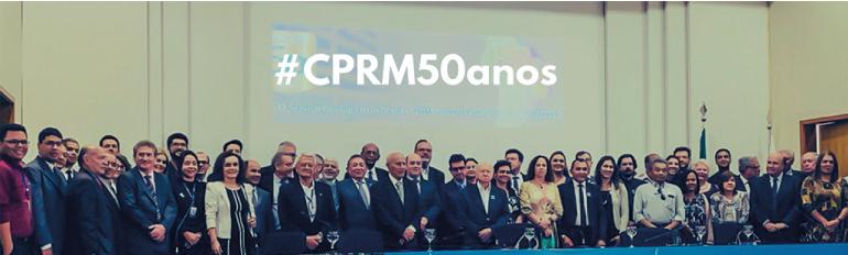 CPRM comemora 50 ano...
